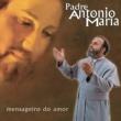 Padre Antônio Maria Sonda-Me (Album Version)