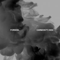 Carmon/Kesi Forskel (feat.Kesi)