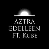 Aztra/Kube Edelleen (feat.Kube)