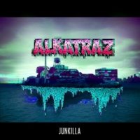 Junkilla Alkatraz
