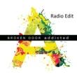 Broken Door Addicted [Radio Edit]