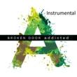 Broken Door Addicted [Instrumental]