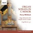 Greg Morris Whitlock: Organ Sonata in C Minor ‐ Organ Music from the Temple Church