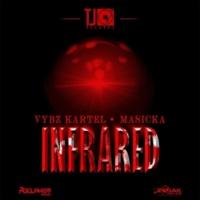 Vybz Kartel/Masicka Infrared