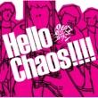 パノラマパナマタウン Hello Chaos!!!!