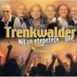 Trenkwalder Griaß Gott (Live)