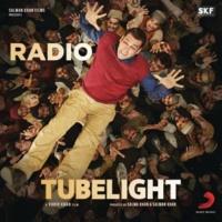 """Pritam/Kamaal Khan/Amit Mishra Radio (From """"Tubelight"""")"""