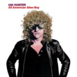 Ian Hunter All American Alien Boy (Expanded Edition)