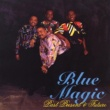 Blue Magic That's the Kind of Love I Need (Radio Mix)