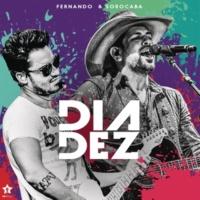 Fernando & Sorocaba Dia Dez