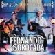 Fernando & Sorocaba Acústico na Ópera de Arame
