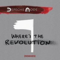 Depeche Mode Where's the Revolution (Patrice Bäumel Remix)
