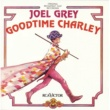 Joel Grey Goodtime Charley
