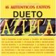 """Dueto Azteca Serie De Colección """"16 Autenticos Exitos"""""""