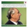 Rafael Kubelik Rafael Kubelik conducts Great Symphonies