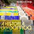 Aquarela Do Brasil A HISTORIA DO SAMBA Best Brazilian Songs Ever