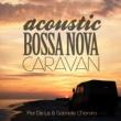 Flor De Lis ACOUSTIC BOSSA NOVA CARAVAN