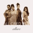 Allure All Cried Out EP