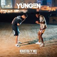 Yungen/Yxng Bane Bestie (feat.Yxng Bane)