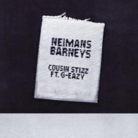 Cousin Stizz/G-Eazy Neimans Barneys (feat.G-Eazy)