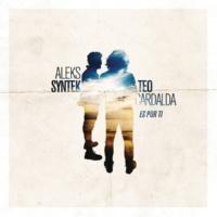 Aleks Syntek/Teo Cardalda Es por Ti (feat.Teo Cardalda)