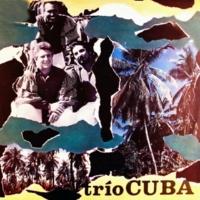 Trío Cuba Beso Discreto (Remasterizado)
