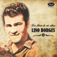 Lino Borges Se Pierde y Se Gana (Remasterizado)