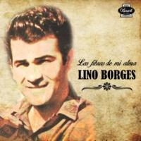 Lino Borges Ni un Solo Motivo (Remasterizado)