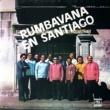 Conjunto Rumbavana Rumbavana en Santiago (Remasterizado)