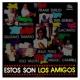 Los Amigos Gandinga, Mondongo y Sandunga (Remasterizado)