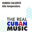 Sonido Caliente Alta Temperatura (Remasterizado)