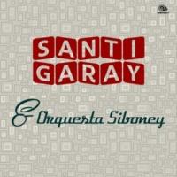 Santi Garay/Orquesta Siboney Noche de Guantánamo (Remasterizado)