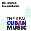 Los Bocucos Palo Quimbombó (Remasterizado)