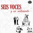 Various Seis Voces y un Sentimiento (Remasterizado)