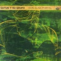 Guyun y Su Grupo Tú Mi Delirio (Remasterizado)