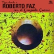 Roberto Faz Recordando a Roberto Faz (Remasterizado)