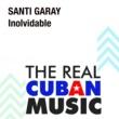 Santi Garay Inolvidable (Remasterizado)