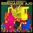 Hermanos Ajo y Su Órgano Oriental Café con Son (Remasterizado)