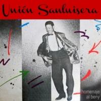 Unión Sanluisera A la Bahía de Manzanillo (Remasterizado)