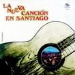 Various La Nueva Canción en Santiago (Remasterizado)