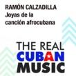 Ramón Calzadilla Joyas de la Canción Afrocubana (Remasterizado)
