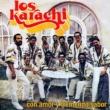 Los Karachi Con Amor y Tremendo Sabor (Remasterizado)