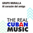 Grupo Muralla Al Corazón del Amigo (Remasterizado)