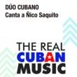 Dúo Cubano Canta a Ñico Saquito (Remasterizado)