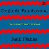 Conjunto Rumbavana Male, Male (Remasterizado)