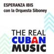 Esperanza Ibis Esperanza Ibis con la Orquesta Siboney (Remasterizado)