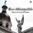 Coro Madrigalista Clásicos de la Música Cubana (Remasterizado)