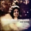 José Tejedor Cuando Estén Muy Solos (Remasterizado)