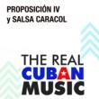 Proposición IV/Salsa Caracol Proposición IV y Salsa Caracol (Remasterizado)