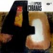 Various Orquestas Típicas Cubanas (Remasterizado)
